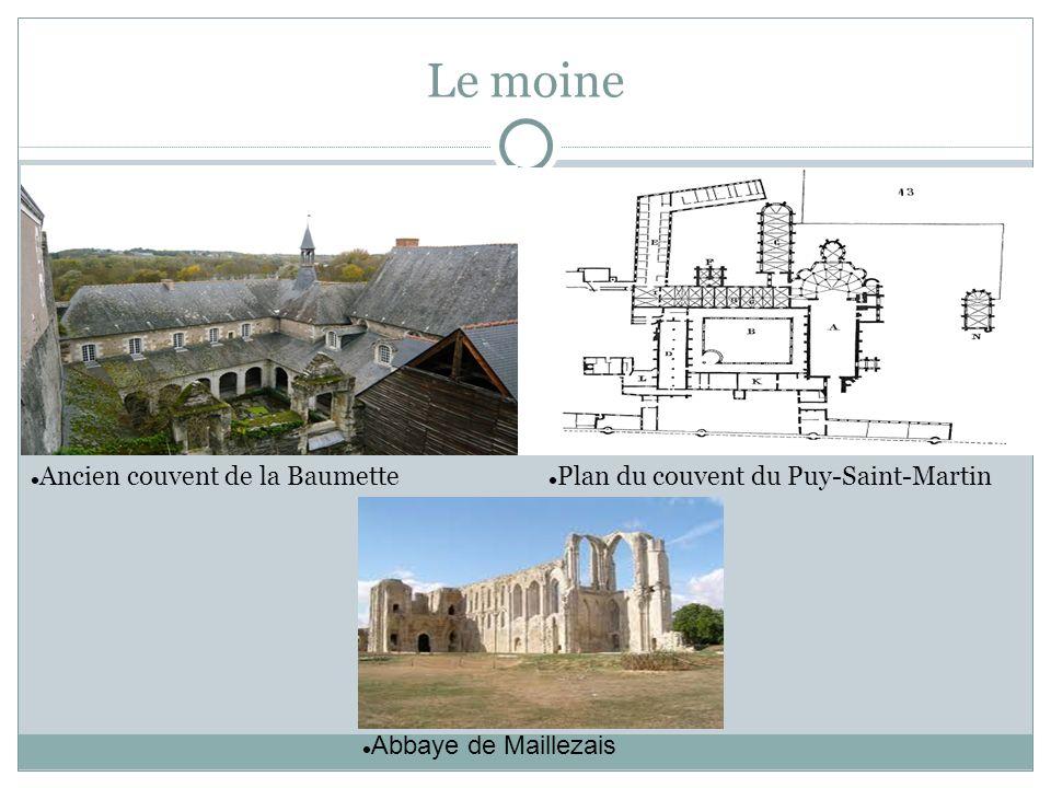 Le moine Ancien couvent de la Baumette