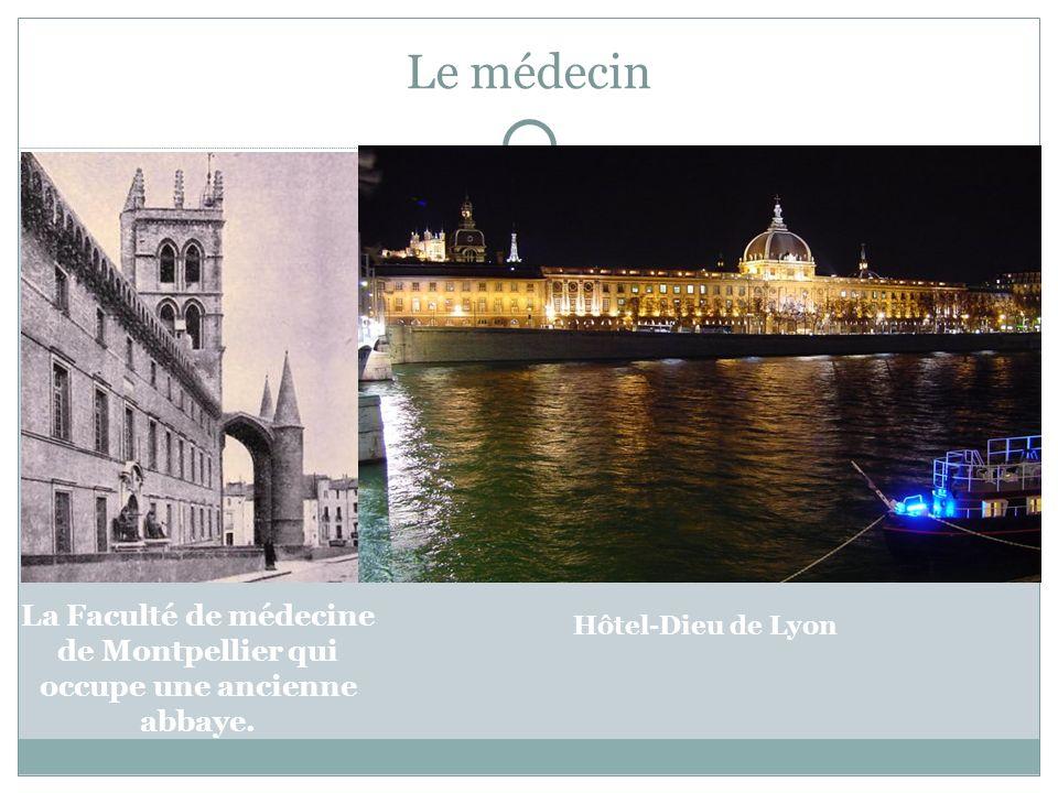 La Faculté de médecine de Montpellier qui occupe une ancienne abbaye.
