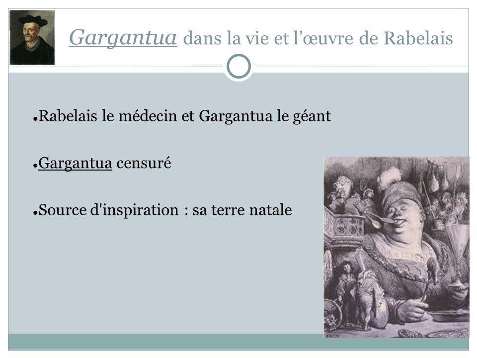 Gargantua dans la vie et l'œuvre de Rabelais