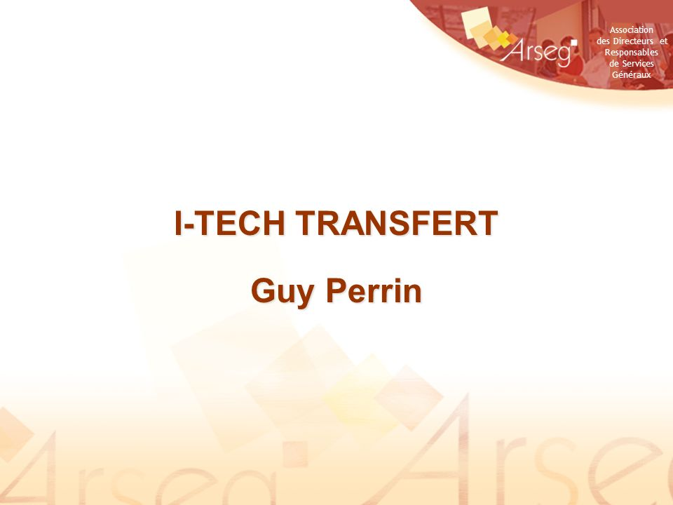 I-TECH TRANSFERT Guy Perrin