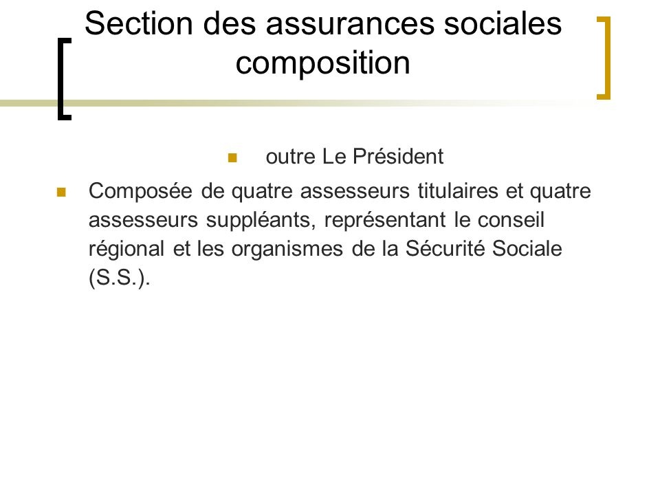 Section des assurances sociales composition
