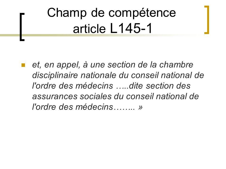 Champ de compétence article L145-1