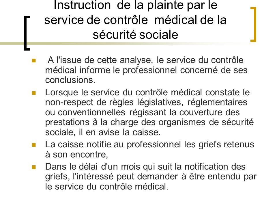 Instruction de la plainte par le service de contrôle médical de la sécurité sociale