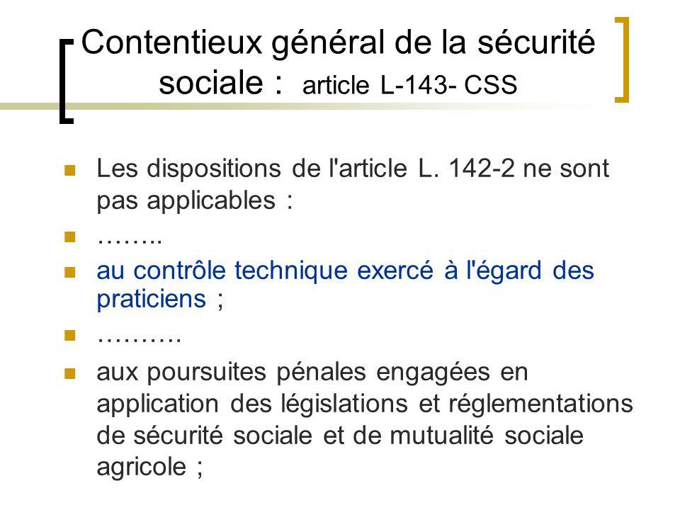 Contentieux général de la sécurité sociale : article L-143- CSS