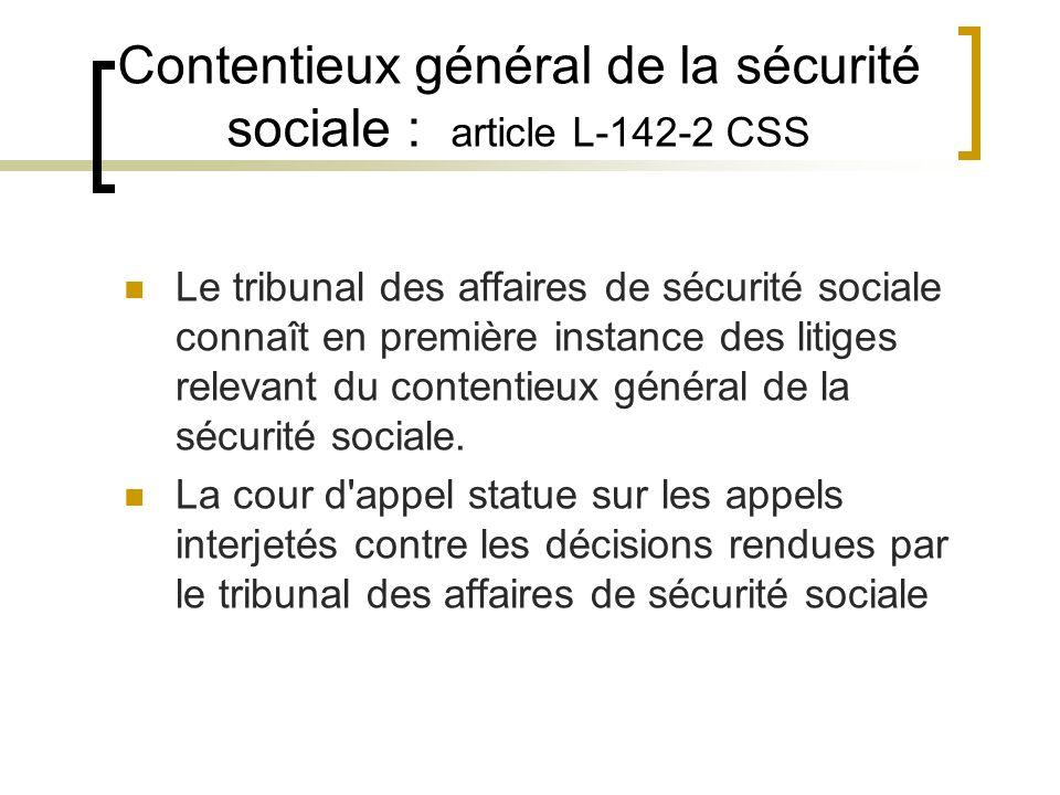 Contentieux général de la sécurité sociale : article L-142-2 CSS