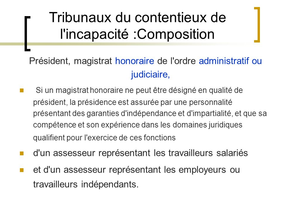 Tribunaux du contentieux de l incapacité :Composition