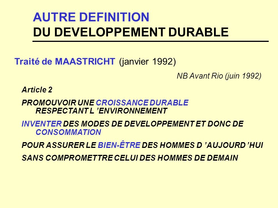 AUTRE DEFINITION DU DEVELOPPEMENT DURABLE