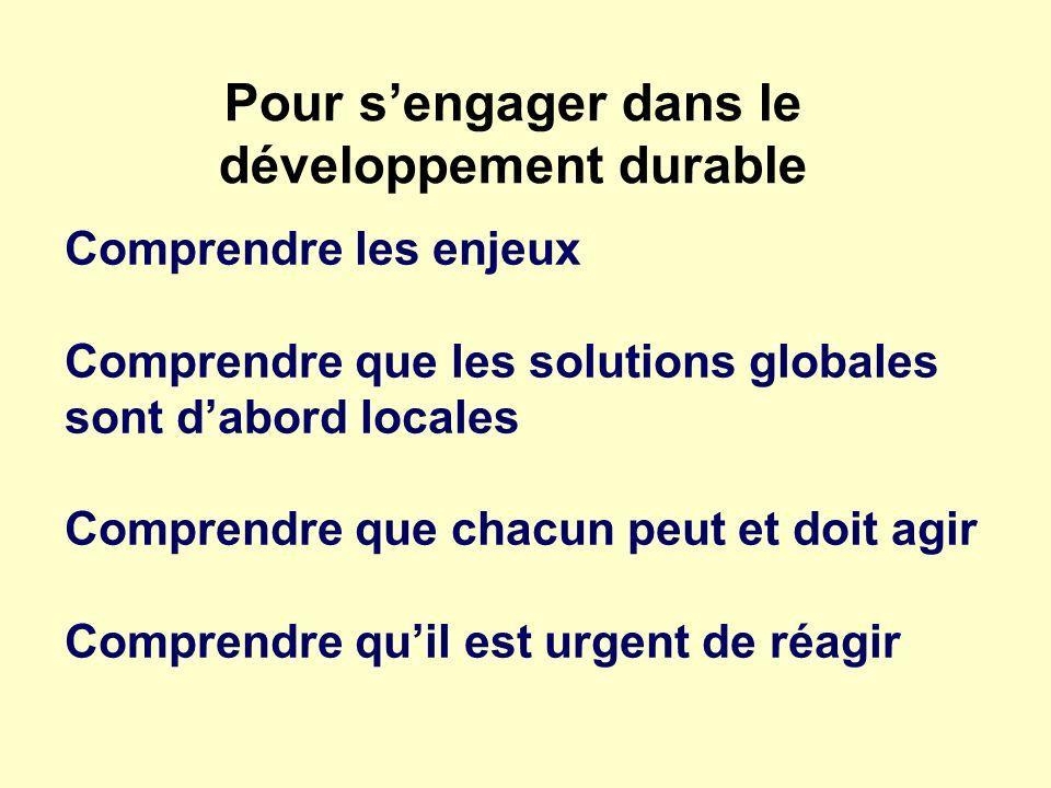 Pour s'engager dans le développement durable