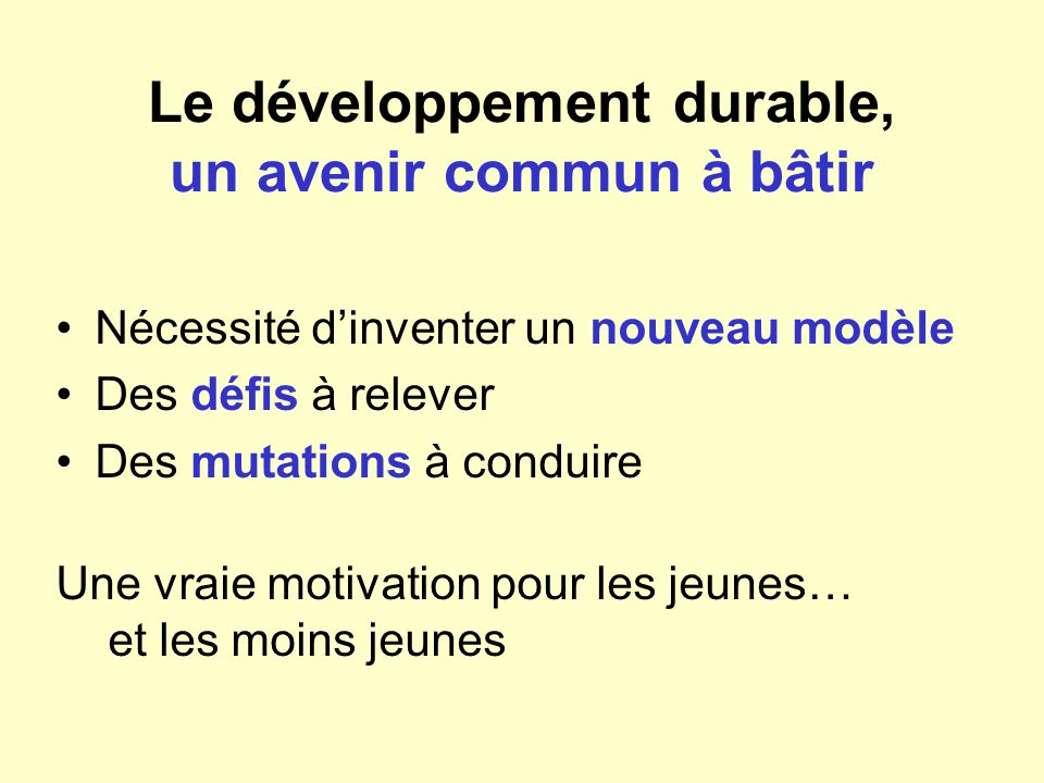 Le développement durable, un avenir commun à bâtir