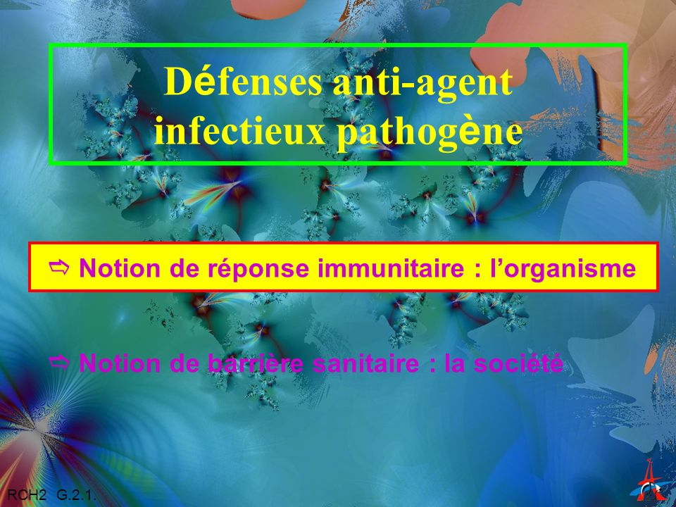 Défenses anti-agent infectieux pathogène