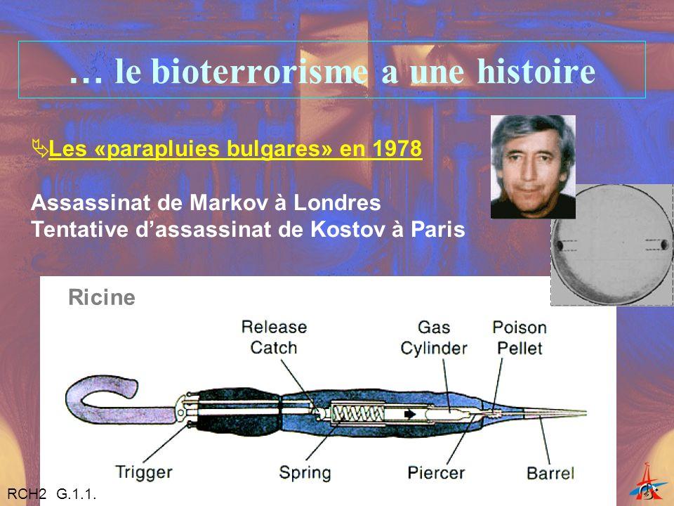… le bioterrorisme a une histoire