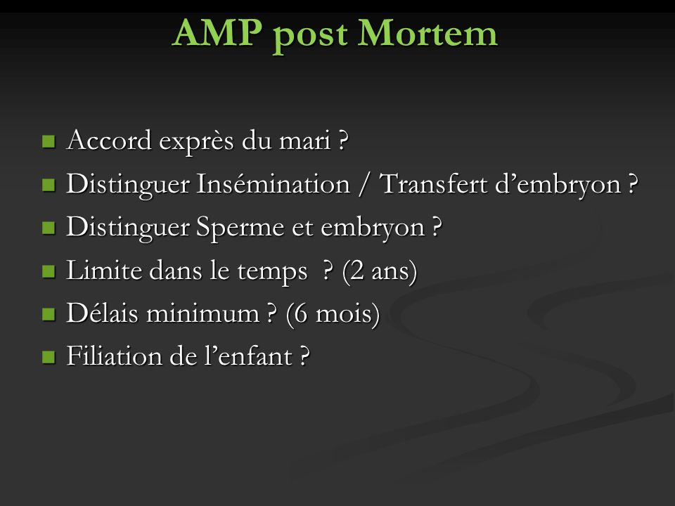 AMP post Mortem Accord exprès du mari