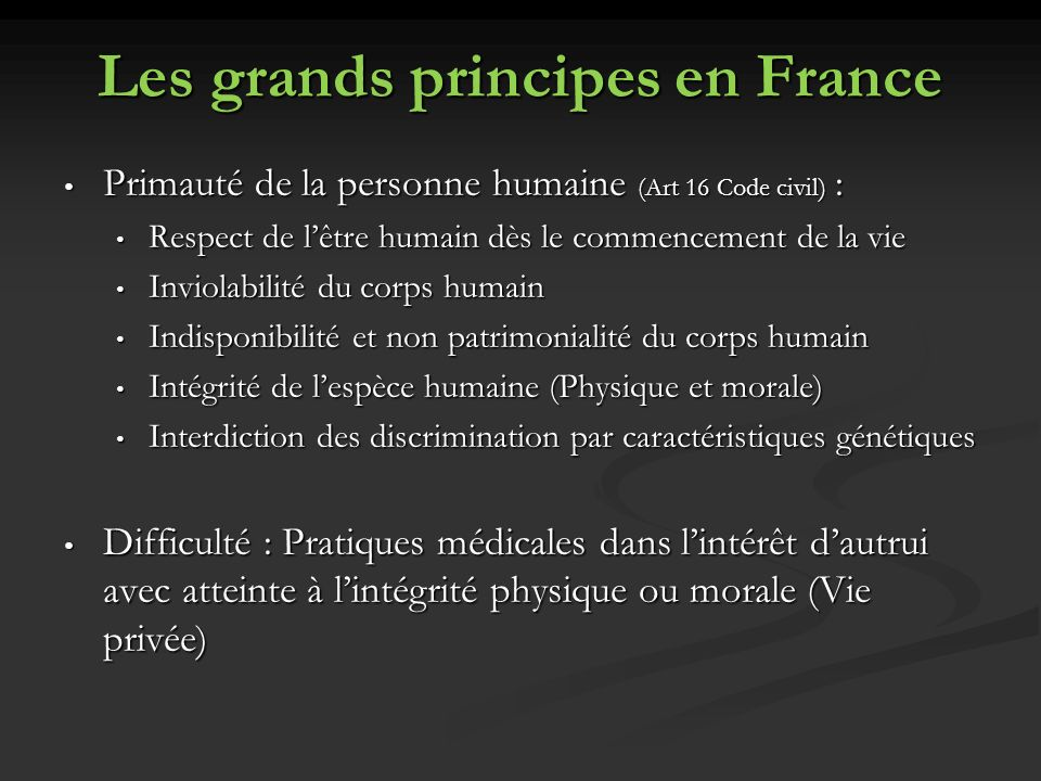 Les grands principes en France