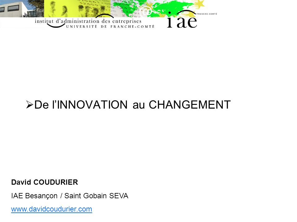 De l'INNOVATION au CHANGEMENT