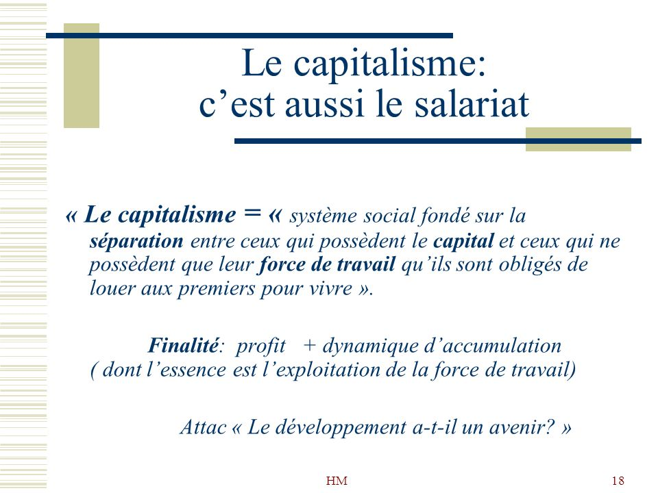 Le capitalisme: c'est aussi le salariat