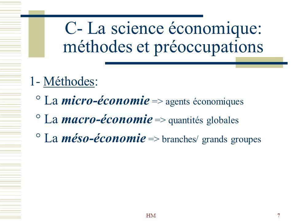 C- La science économique: méthodes et préoccupations