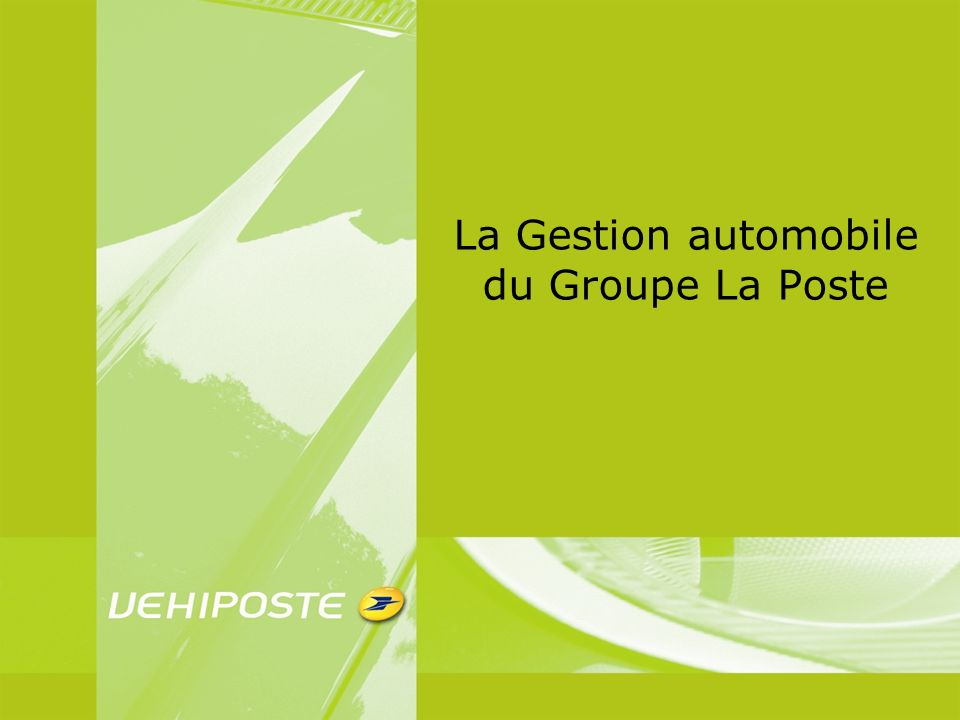 La Gestion automobile du Groupe La Poste