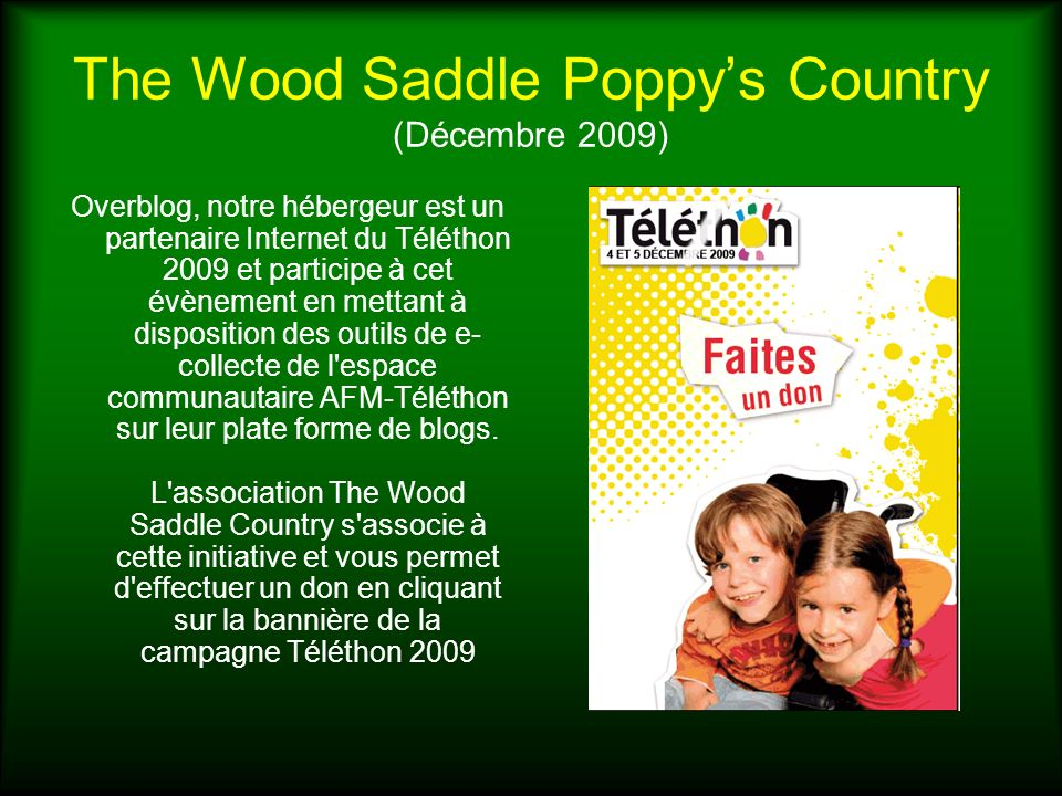 The Wood Saddle Poppy's Country (Décembre 2009)
