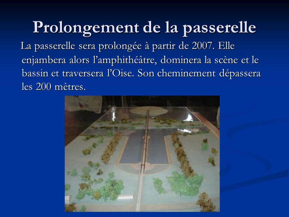 Prolongement de la passerelle