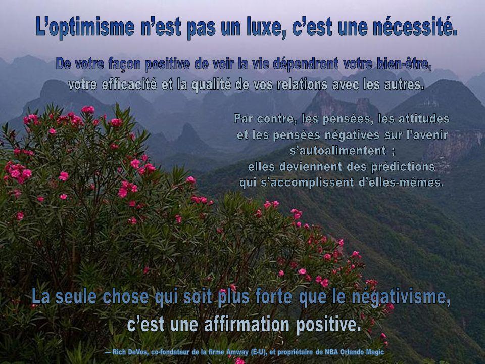 L'optimisme n'est pas un luxe, c'est une nécessité.