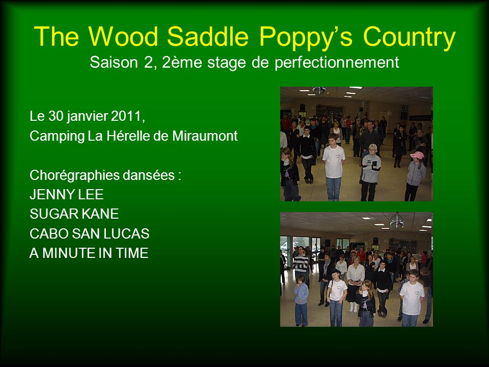 The Wood Saddle Poppy's Country Saison 2, 2ème stage de perfectionnement