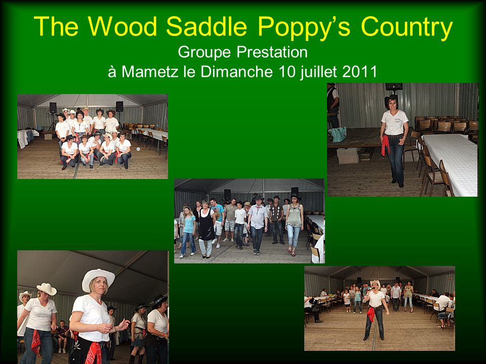 The Wood Saddle Poppy's Country Groupe Prestation à Mametz le Dimanche 10 juillet 2011