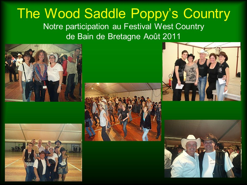 The Wood Saddle Poppy's Country Notre participation au Festival West Country de Bain de Bretagne Août 2011
