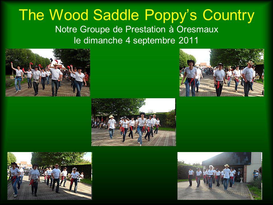 The Wood Saddle Poppy's Country Notre Groupe de Prestation à Oresmaux le dimanche 4 septembre 2011