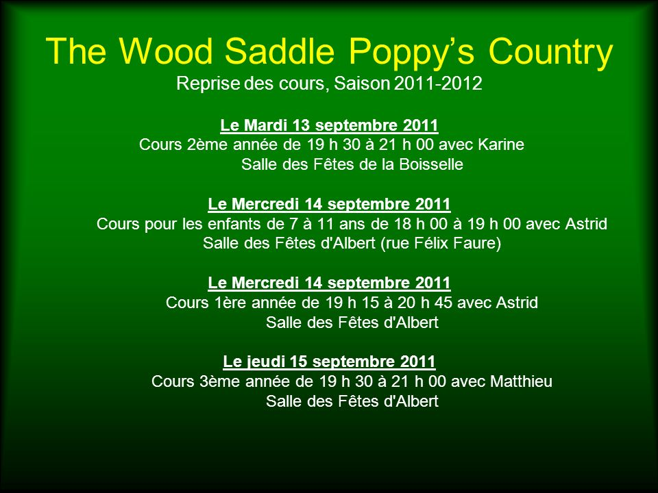 The Wood Saddle Poppy's Country Reprise des cours, Saison