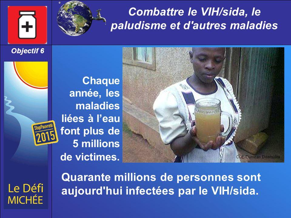 Combattre le VIH/sida, le paludisme et d autres maladies