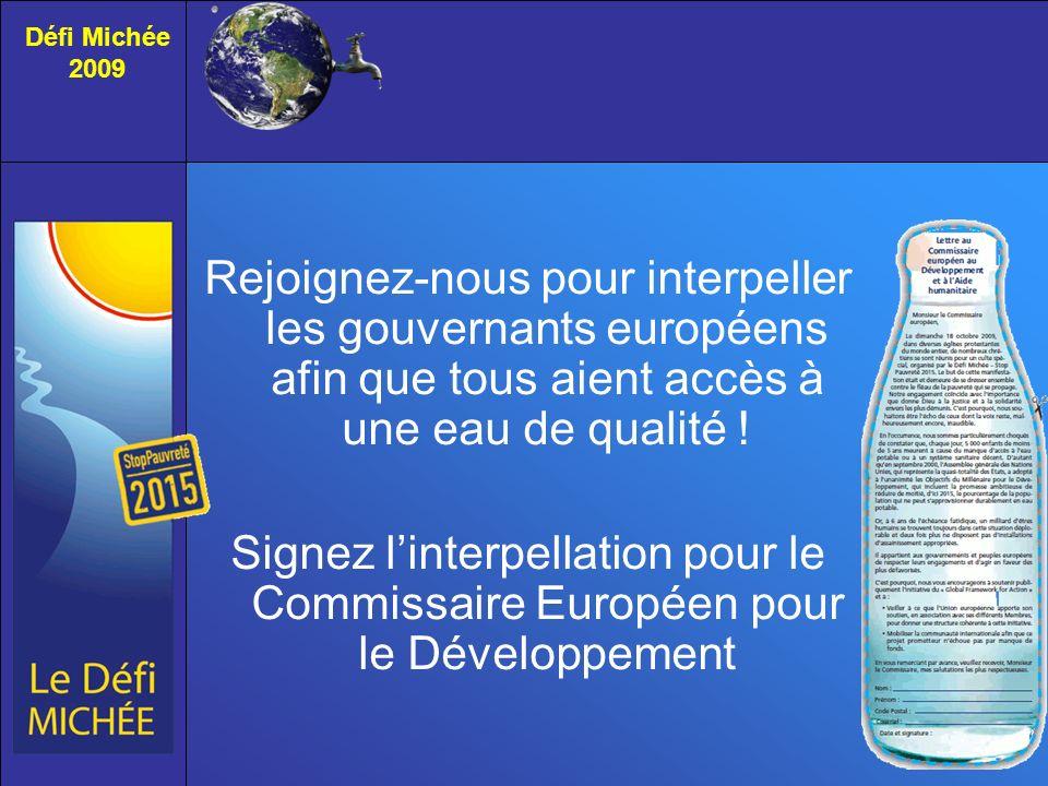 Défi Michée 2009. Rejoignez-nous pour interpeller les gouvernants européens afin que tous aient accès à une eau de qualité !