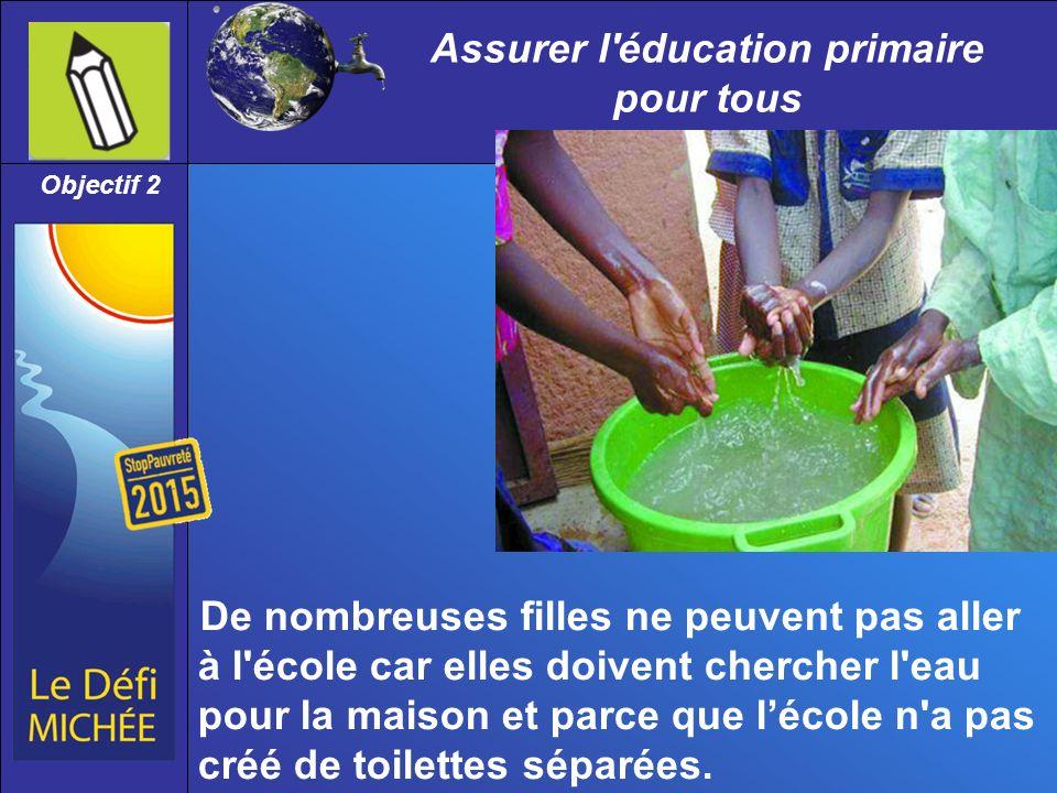Assurer l éducation primaire pour tous