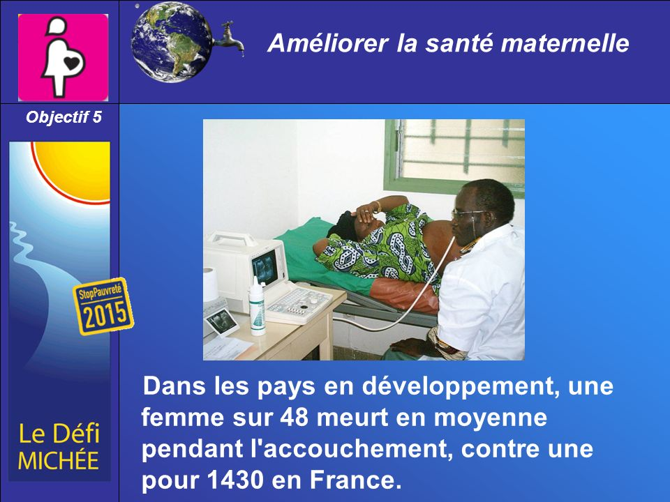 Améliorer la santé maternelle