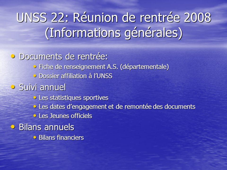 UNSS 22: Réunion de rentrée 2008 (Informations générales)
