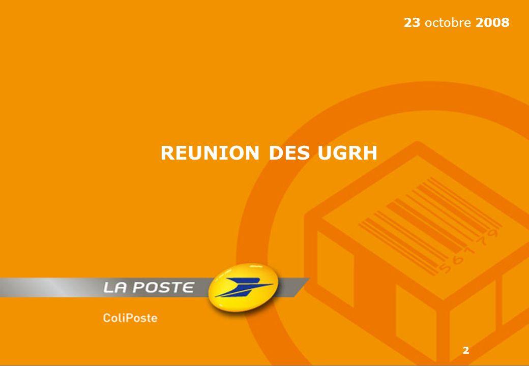 23 octobre 2008 REUNION DES UGRH