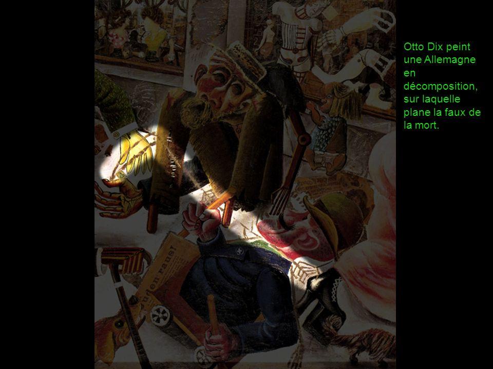Otto Dix peint une Allemagne en décomposition, sur laquelle plane la faux de la mort.