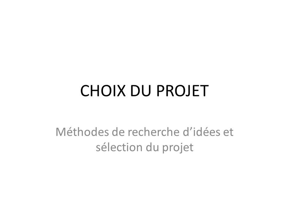 Méthodes de recherche d'idées et sélection du projet