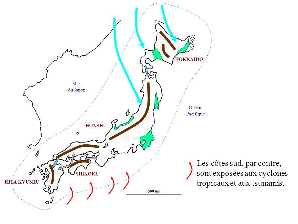HOKKAÏDO Mer. du Japon. Océan. Pacifique. HONSHU. Les côtes sud, par contre, sont exposées aux cyclones tropicaux et aux tsunamis.