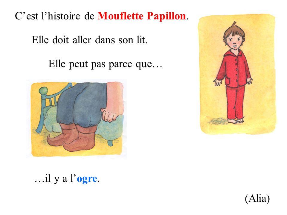 C'est l'histoire de Mouflette Papillon.