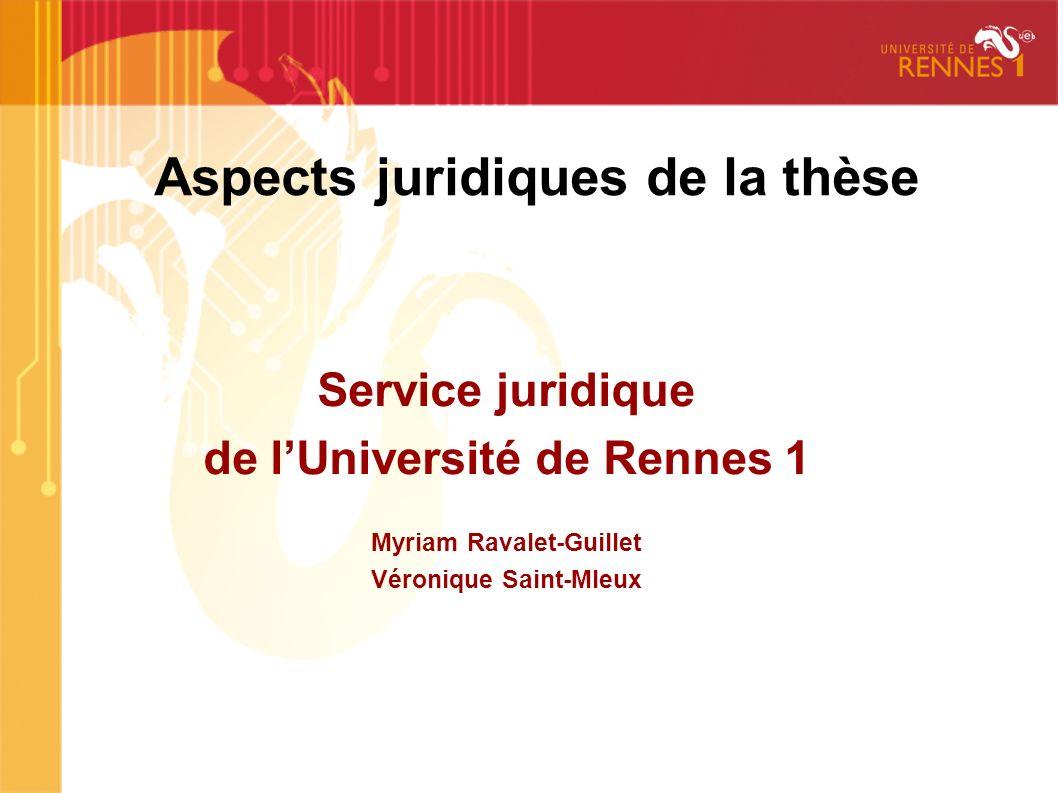 Aspects juridiques de la thèse