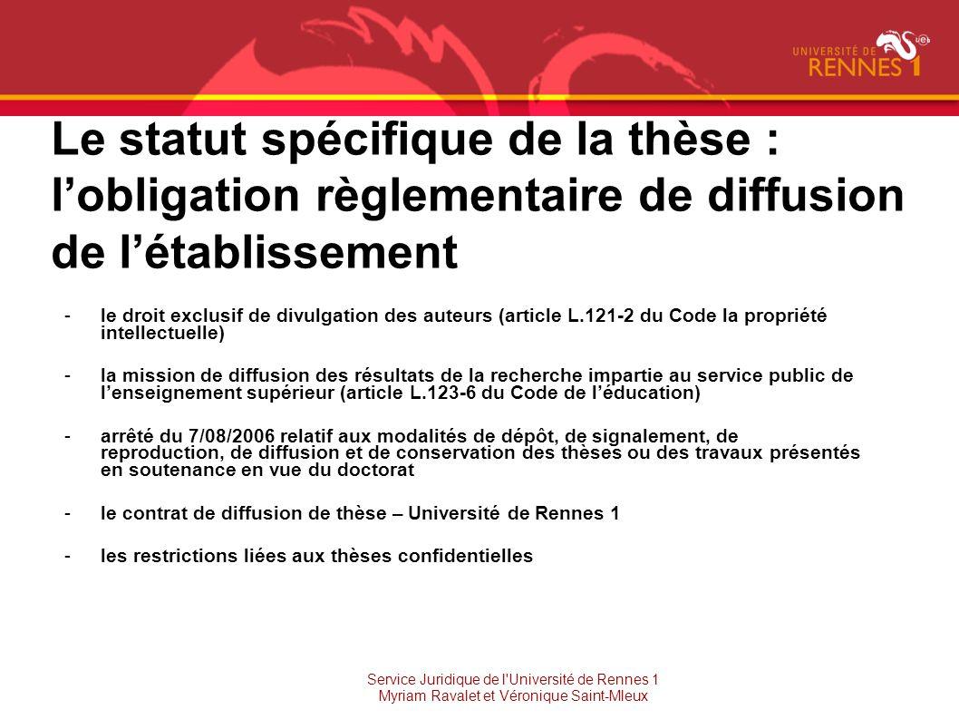 Le statut spécifique de la thèse : l'obligation règlementaire de diffusion de l'établissement