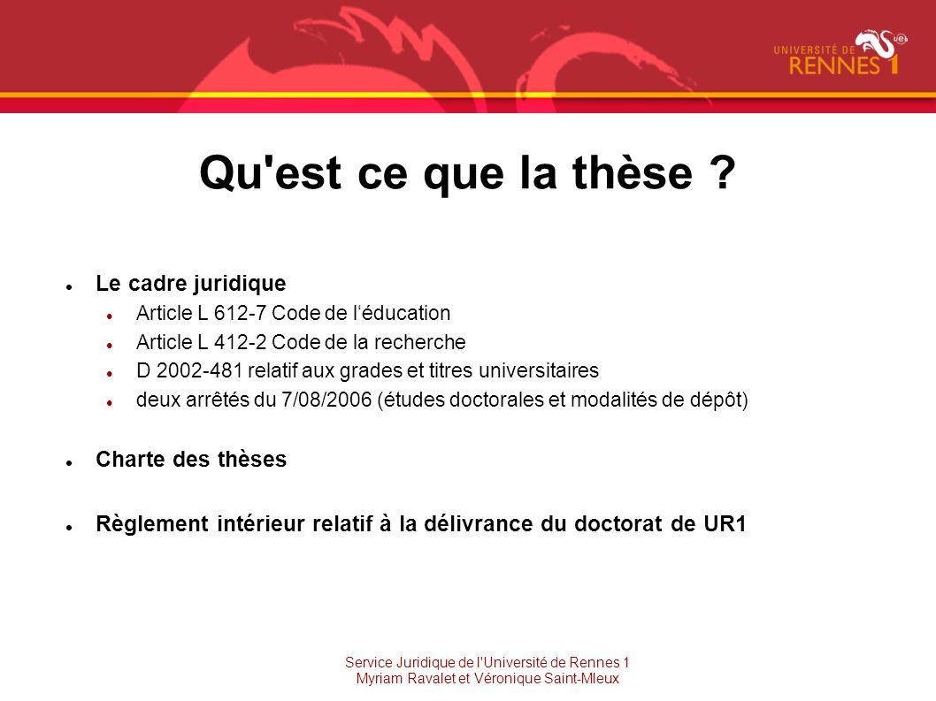 Qu est ce que la thèse Le cadre juridique Charte des thèses