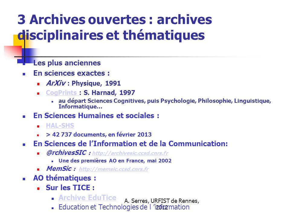3 Archives ouvertes : archives disciplinaires et thématiques