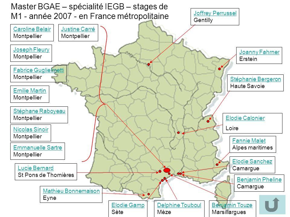 Master BGAE – spécialité IEGB – stages de M1 - année 2007 - en France métropolitaine