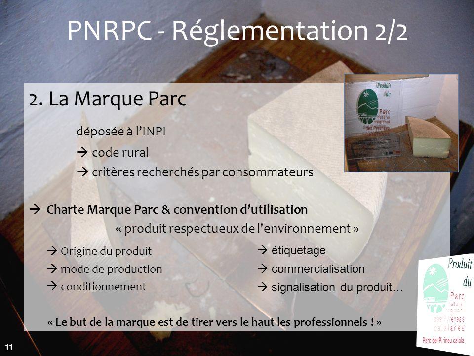 PNRPC - Réglementation 2/2
