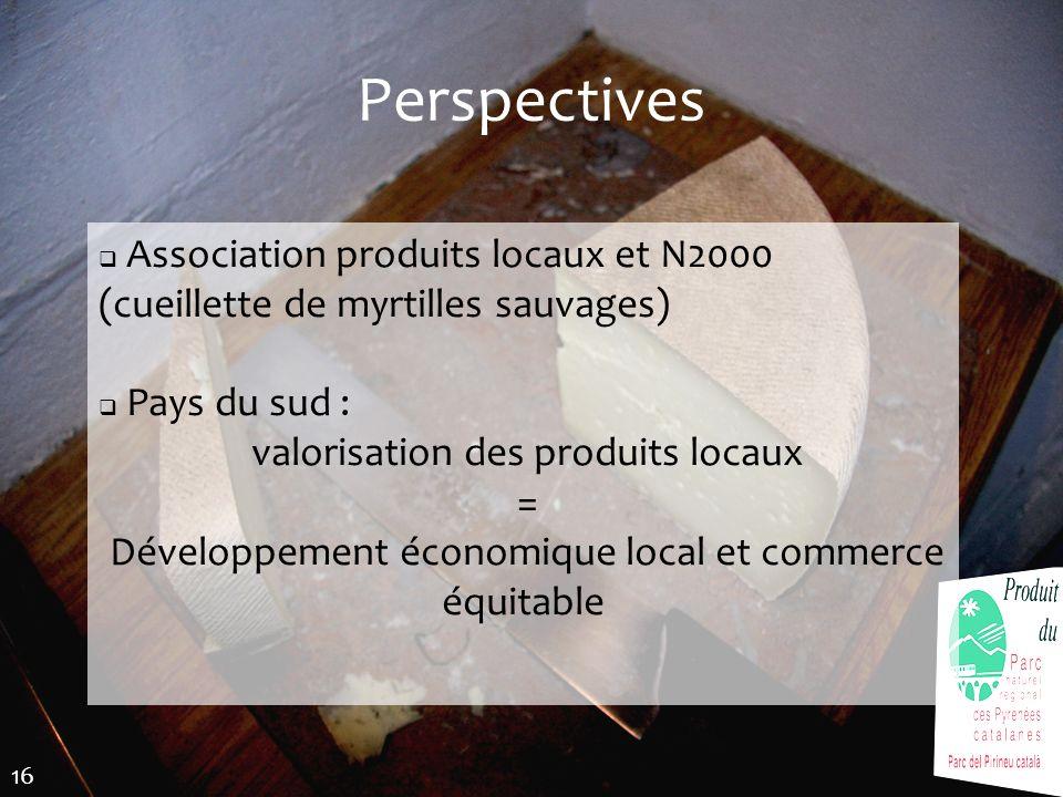 Perspectives Association produits locaux et N2000 (cueillette de myrtilles sauvages) Pays du sud :