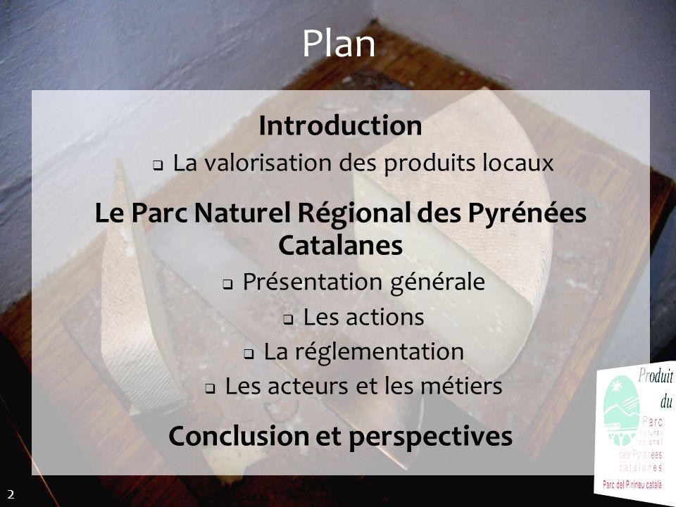 Plan Introduction Le Parc Naturel Régional des Pyrénées Catalanes