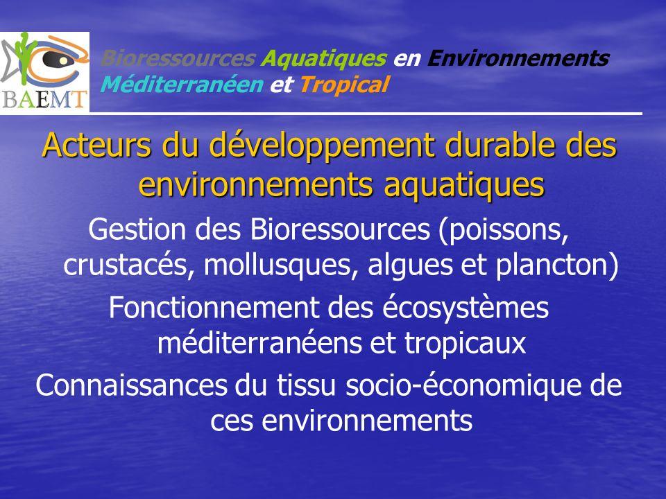 Bioressources Aquatiques en Environnements Méditerranéen et Tropical