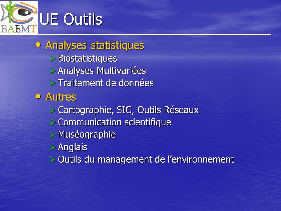UE Outils Analyses statistiques Autres Biostatistiques