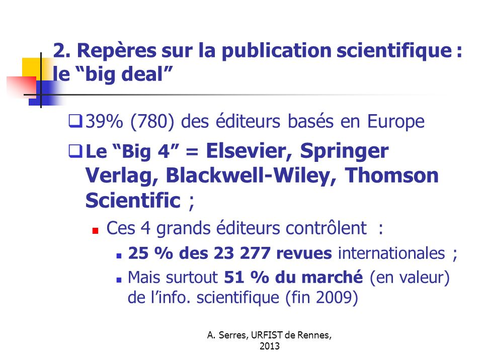 2. Repères sur la publication scientifique : le big deal